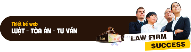 Thiết kế web Luật - Tòa án - Tư vấn